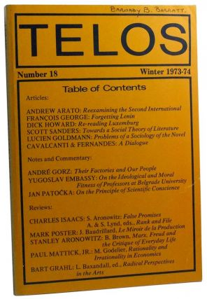 Telos, Number 18 (Winter 1973-74). Paul Piccone, Andrew Arato, François, Dick Howard, Scott Sanders, Lucien Goldmann, Pedro Cavalcanti, Rubem Fernandes, André Gorz, Jan Patoska, others.