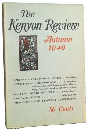 The Kenyon Review, Vol. II, No. 4 (Autumn 1940). John Crowe Ransom, Klaus Mann, Charles Jr. Weir, Cleanth Jr. Brooks, Arthur Mizener, Sidney Cox, Hade Saunders, Lionel Trilling, Marguerite Young, Virgil C. Aldrich, William Empson, Theodore Spencer, Philip Blair Rice.