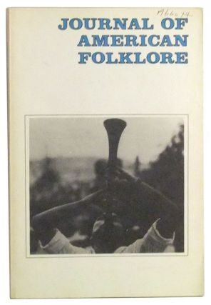 Journal of American Folklore: Journal of the American Folklore Society, Vol. 93, No. 368 (April-June 1980). Jan Harold Brunvand, Timothy Rice, Anna Caraveli-Chaves, Margaret K. Brady, George Fergus, Joe Ross.