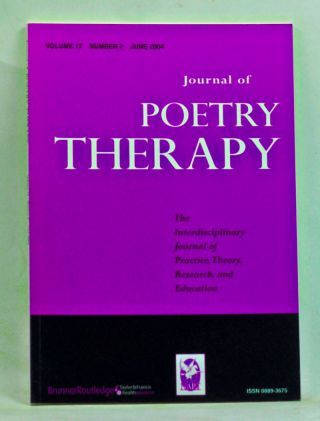 Journal of Poetry Therapy, Volume 17, Number 2 (June 2004). Nicholas Mazza, L. A. Kellner, B. St....