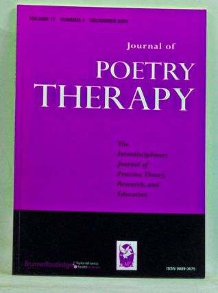 Journal of Poetry Therapy, Volume 17, Number 4 (December 2004). Nicholas Mazza, J. A. Schwietert,...