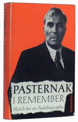 "I remember: Sketch for an Autobiography. With an Essay on ""Translating Shakespeare"" Boris Pasternak, David Magarshack, Manya Harari, trans."