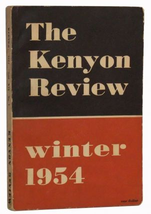 The Kenyon Review, Vol. XVI No. 1 (Winter 1954). John Crowe Ransom, Irving Howe, Stanley Hyman, Allyn Weisstein, Philip Rieff, Randall Jarrell, Marianne Moore, Anthony Hecht, Josephine Miles, Richard Wilbur.