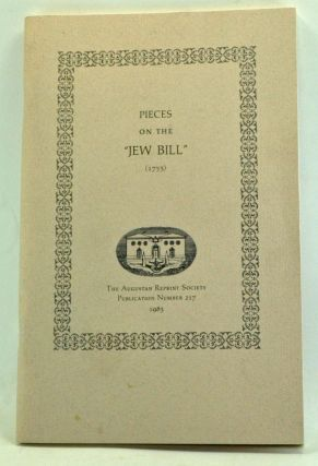 "Pieces on the ""Jew Bill"" (1753). Roy S. Wolper, intro"