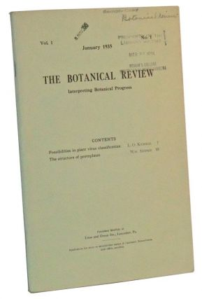 The Botanical Review: Interpreting Botanical Progress, Vol. I, No. 1 (January 1935). H. A....