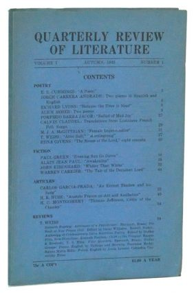 Quarterly Review of Literature, Volume I, Number 1 (Autumn, 1943). Warren Carrier, E. E. Cummings, Paul Green, Carlos Garcia-Prada, H. R. Huse, H. C. Montgomery, others.