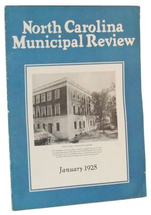 North Carolina Municipal Review, Vol. 1, No. 1 (January 1928). Edward J. Woodhouse