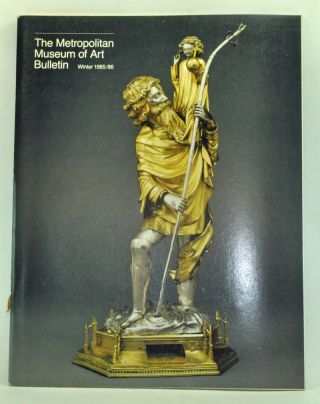 The Metropolitan Museum of Art Bulletin, Winter 1985/1986 (Volume XLIII, Number 3) : Medieval...