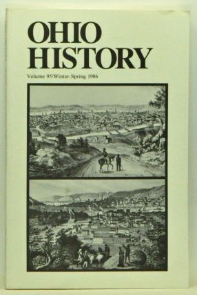 Ohio History, Volume 95 (Winter-Spring 1986). Robert L. Daugherty, Henry L. Taylor, Andrew R. L. Cayton.
