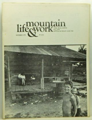 Mountain Life & Work, Volume 46, Number 10 (November 1970). Warren Wright, William Blizzard, Paul...