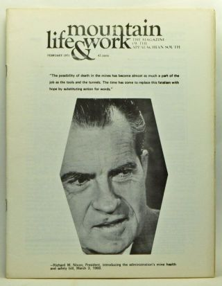Mountain Life & Work, Volume 47, Number 2 (February 1971). Warren Wright, Bernie Aronson, Tom Bethell, Dave Greene, Thomas G. Sanders, Bob Willard, Guerney Norman.