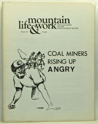 Mountain Life & Work, Volume 47, Number 3 (March 1971). Warren Wright, Tom Bethell, Bruce...