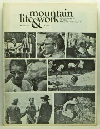 Mountain Life & Work, Volume 47, Number 5-6 (May-June 1971). Warren Wright, Don West