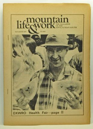 Mountain Life & Work, Volume 47, Number 7-8 (July-August 1971). Jim Somerville, Mike Clark.