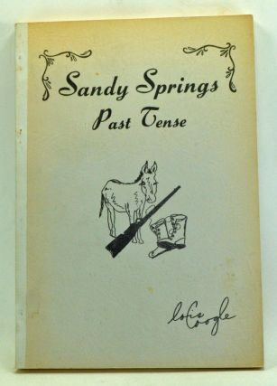 Sandy Springs - Past Tense. Lois Coogle.