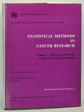 Statistical Methods in Cancer Research, Volume 1: The Analysis of Case-control Studies. Norman E. Breslow, Nicholas E. Day.