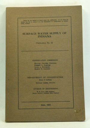 Surface Water Supply of Indiana: Publication No. 72. Conservation Commission