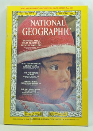The National Geographic Magazine, Volume 125, Number 2 (February 1964). Melville Bell Grosvenor,...