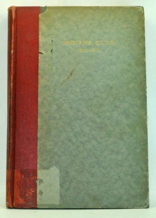 Indiana Club of Indiana University 1905-1915: Historical Sketch, Special Articles, Register of...