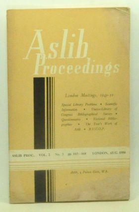 Aslib Proceedings, Volume 2, Number 3 (August 1950). London Meetings, 1949-50. Aslib