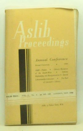 Aslib Proceedings, Volume 2, Number 4 (November 1950). Annual Conference, Bristol University, 1950. Aslib.
