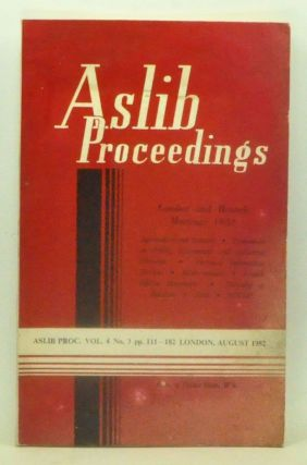 Aslib Proceedings, Volume 4, Number 3 (August 1952). London and Branch Meetings, 1952. Aslib.