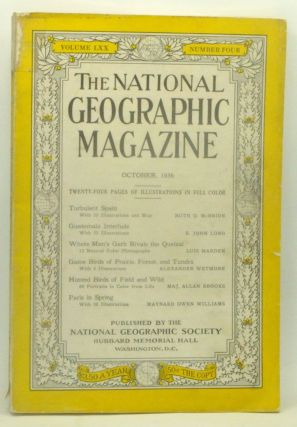 The National Geographic Magazine, Volume LXX 70, Number Four 4 (October, 1936). National...