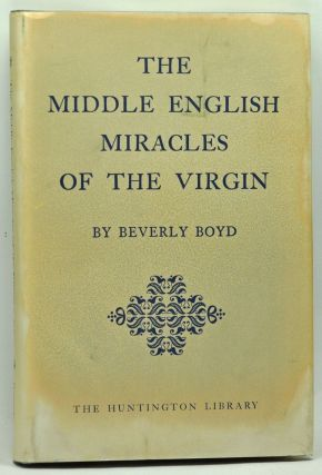 The Middle English Miracles of the Virgin. Beverly Boyd.