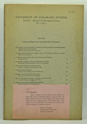 University of Colorado Studies. Series D, Physical and Biological Sciences. Vol. 1, No. 1 (March 1940). Francis Ramaley, Paul M. Dean, Gordon Goerner, Frank E. E. Germann, Charles F. Poe, Horace B. Van Valkenburgh, Schoffman, Hazel A. Fehlman, J. R. Hensley, Lucile Hartman, Clair N. Sawyer, John G. Strong.
