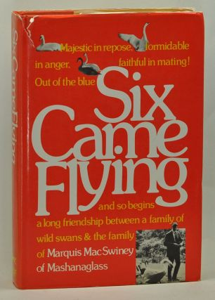 Six Came Flying. Marquis MacSwiney of Mashanaglass