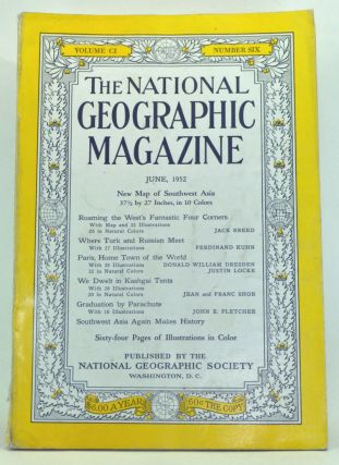 The National Geographic Magazine, Volume 101, Number 6 (June 1952). Gilbert Grosvenor, Jack...