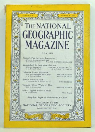 The National Geographic Magazine, Volume 100, Number 1 (July 1951). Gilbert Grosvenor, Walter...