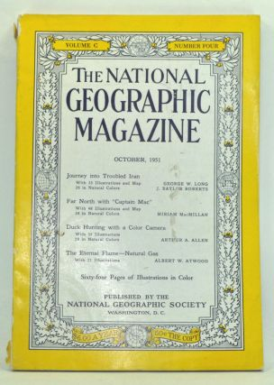 The National Geographic Magazine, Volume 100, Number 4 (October 1951). Gilbert Grosvenor, George W. Long, J. Baylor Roberts, Miriam MacMillan, Arthur A. Allen, Albert W. Atwood.