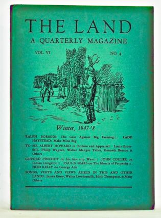 The Land: A Quarterly Magazine, Volume 6, Number 4 (Winter, 1947-1948). Russell Lord, Ralph...