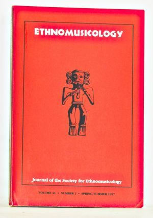 Ethnomusicology: Journal of the Society for Ethnomusicology, Volume 41, Number 2 (Spring/Summer...
