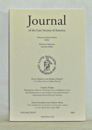 Journal of the Lute Society of America, Volume 36 (2003