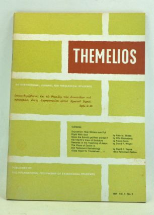 Themelios: An International Journal for Theological Students, Volume 4, Number 1 (1967). Harold O. J. Brown, Alan M. Stibbs, Otto Rodenberg, Klaas Runia, David F. Wright, David F. Payne.