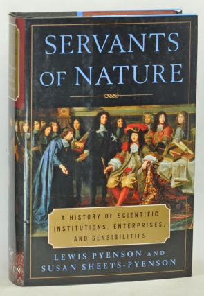 Servants of Nature: A History of Scientific Institutions, Enterprises, and Sensibilities. Lewis...