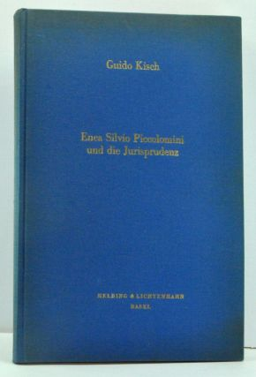 Enea Silvio Piccolomini und die Jurisprudenz (German language edition; Latin appendixes). Guido...
