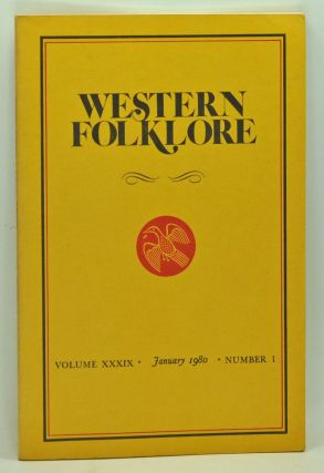 Western Folklore, Volume 39, Number 1 (January 1980). William A. Wilson, W. J. Pepicelo, Steven...