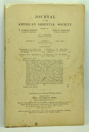 Journal of the American Oriental Society, Volume 53, Number 2 (June 1933). W. Norman Brown, John K. Shryock, E. A. Speiser, J. A. Montgomery, M. B. Emeneau, C. H. Hamilton, C. H. Kraeling.
