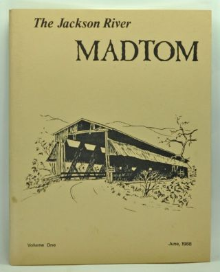 The Jackson River MadTom, Volume One (June, 1988). E. T. Walters.