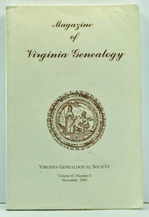 Magazine of Virginia Genealogy, Volume 47, Number 4 (November 2009). Barbara Vines Little, John...