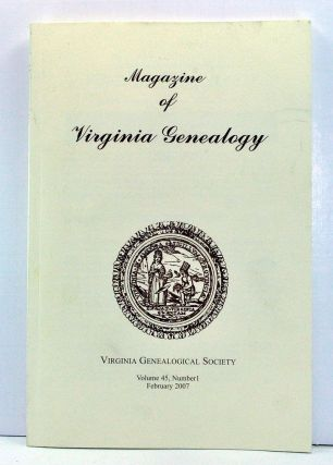 Magazine of Virginia Genealogy, Volume 45, Number 1 (February 2007). Barbara Vines Little, Susan...