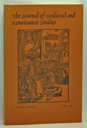 The Journal of Medieval and Renaissance Studies, Volume 15, Number 2 (Fall 1985). Marcel Tetel, Patrick Cheney, Bruce Kent Cowgill, Eugene Cunnar, Donald Maddox, Warren W. Wooden, John N. Jr. Wall, Long Pamela O., James Michael Weiss, George W. McClure.