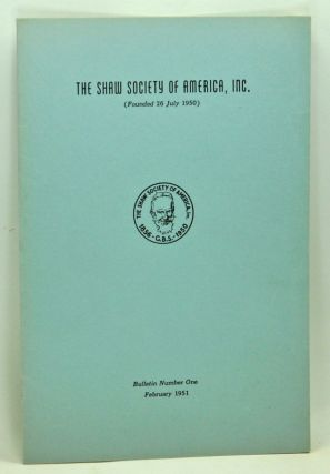 The Shaw Society of America, Inc. (Founded 26 july 1950). Bulletin Number One, February 1951. W. D. Chase, Thomas Mann, Archibald Henderson, others.