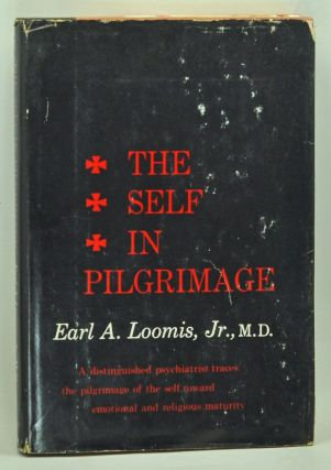 The Self in Pilgrimage. Earl A. Jr Loomis.