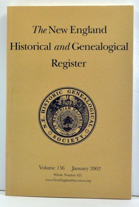 The New England Historical and Genealogical Register, Volume 156, Whole Number 621 (January...