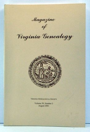 Magazine of Virginia Genealogy, Volume 39, Number 3 (August 2001). Barbara Vines Little, Guy...