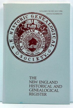 The New England Historical and Genealogical Register, Volume 148, Whole Number 591 (July 1994). Jane Fletcher Fiske, Gerald James Parsons, Roberta Stokes Smith, Douglas Richardson, J. Bradley Arthaud, Jerome E. Anderson.
